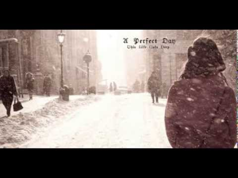 A Perfect Day -  This Life Cuts Deep (2014) FULL ALBUM