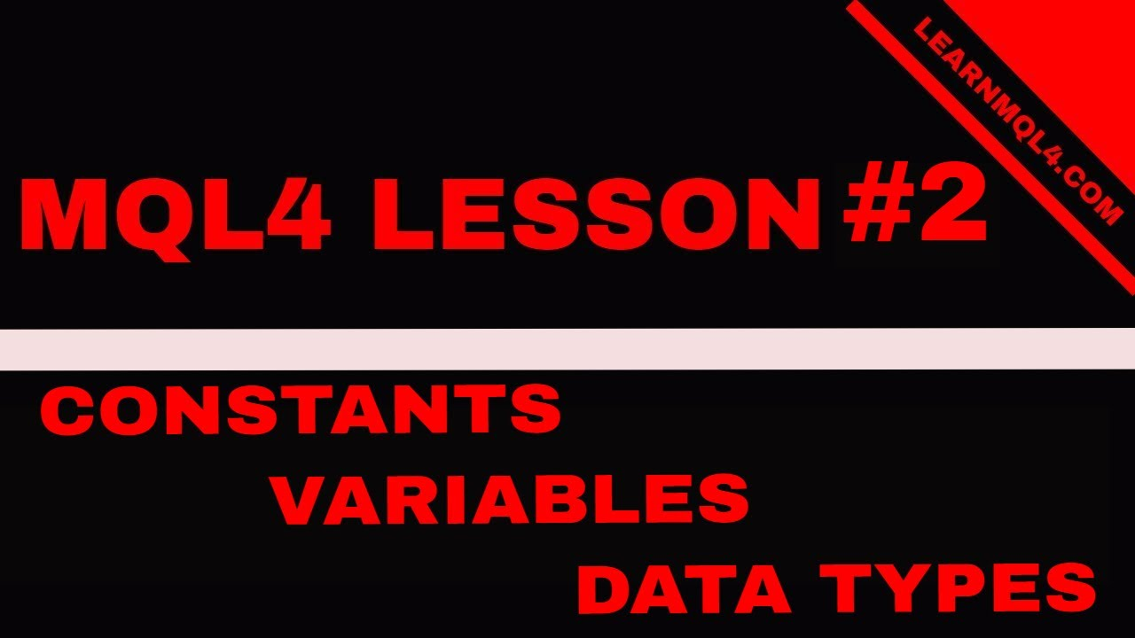 Mql4 Coding Lesson 2    External Variables and Data Constants
