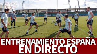 EURO 2020 | ESPAÑA EN DIRECTO | Entrenamiento SELECCIÓN antes de partido vs ESLOVAQUIA | Diario AS