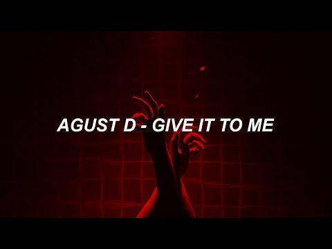 Free Download Agust D 'give It To Me' Easy Lyrics Mp3 dan Mp4