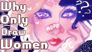 Why Do Some Artists Only Draw Women? - Art Theories + SpeedPaint