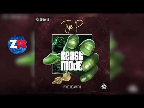 TIYE P - BEAST MODE BESET (Audio)   ZedMusic   Zambian Music 2018