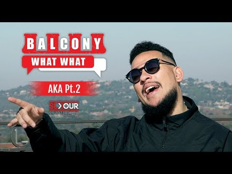 #BalconyWhatWhat (2/3): AKA Talks Being A Pop Artist, Details How #Magriza & #FelaInVersace Happened