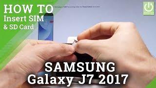 How to Insert SIM & SD in SAMSUNG Galaxy J7 2017 - Set Up SIM & SD