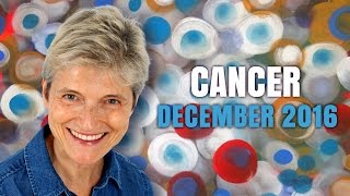 CANCER DECEMBER 2016 Astrology | Barbara Goldsmith