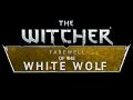 Wiedzmin Pożegnanie Białego Wilka / The Witcher Farewell of the White Wolf info