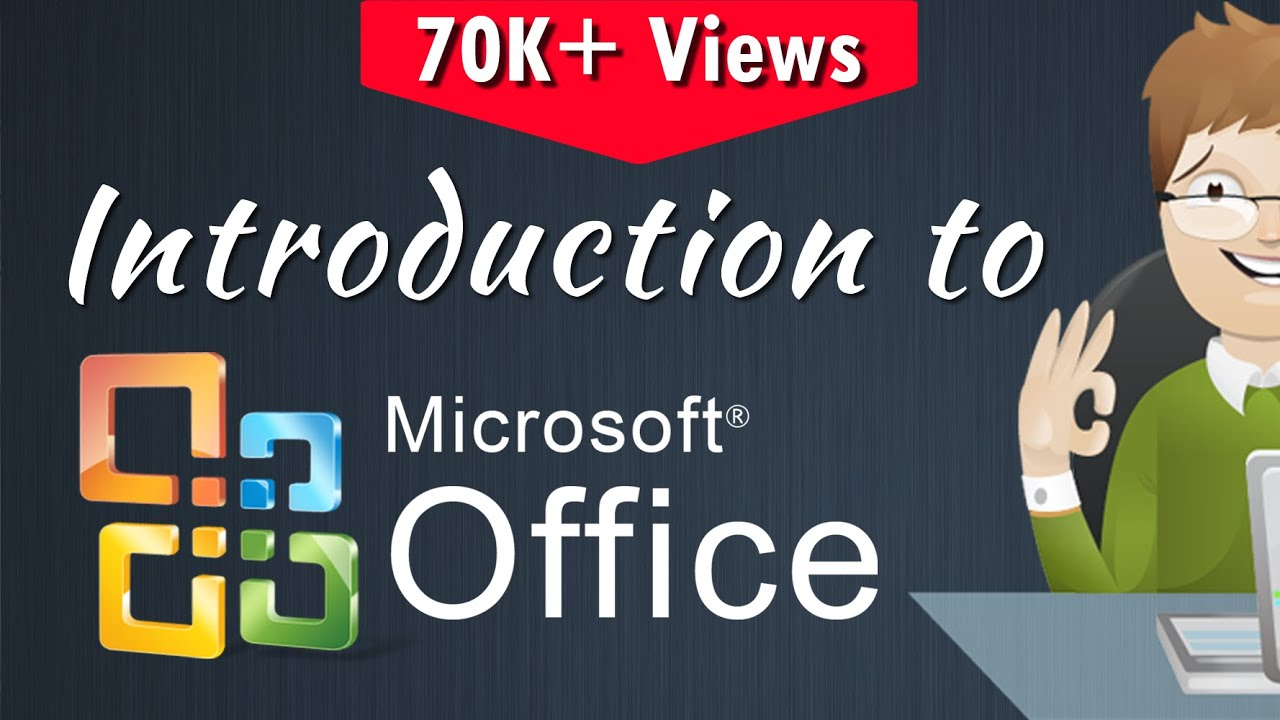 #1 Introduction to Ms-Office | Introduction, versions, applications and uses
