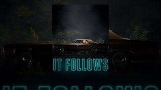 Repeat youtube video It Follows