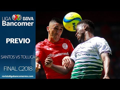PREVIO #GranFinal Clausura 2018 - Toluca vs Santos
