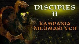 Disciples II - Kampania Nieumarłych #3 - Na żywo