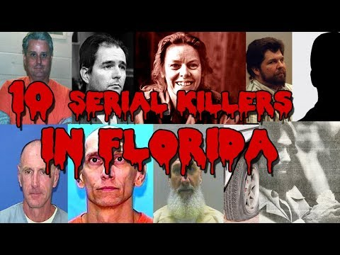 10 Serial Killers In Florida