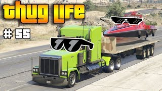 GTA 5 ONLINE : THUG LIFE AND FUNNY MOMENTS (WINS, STUNTS AND FAILS #55)