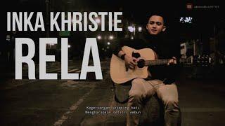 RELA - INKA KHRISTIE //ahmad faiz (cover)