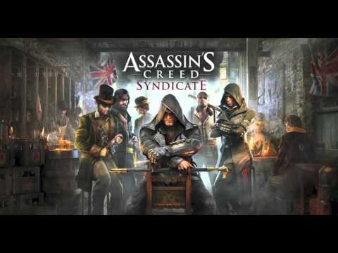 Assassins Creed Syndicate (Orginal Soundtrack)  Full