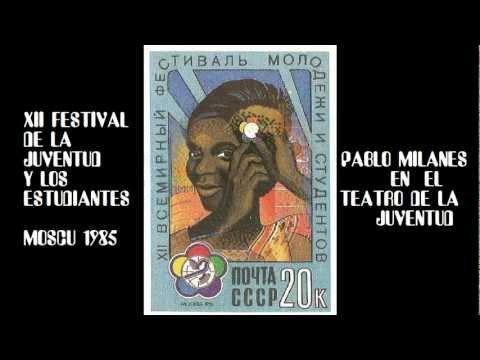 XII FESTIVAL DE LA FMJD-MOSCU 1985.avi