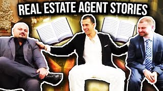 Real Estate Agent Stories - When Things Go WRONG!