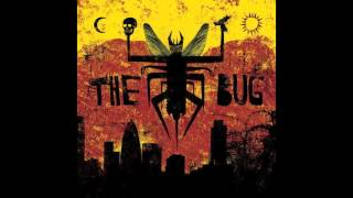 The Bug - Angry (Feat Tippa Irie)
