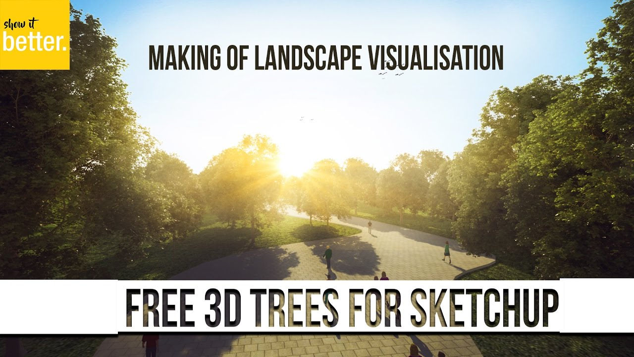 Free high quality 3d trees for renders in sketchup arch viz.