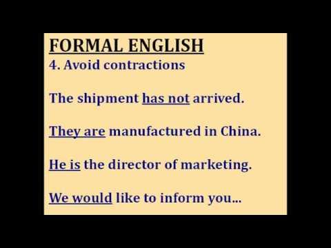 Formal,  Semi Formal  and Informal English