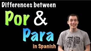 02 Spanish Lesson - Por vs Para