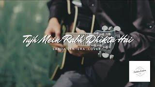 Tujh Mein Rab Dikhta Hai - Rab Bana Di Jodi | Sabda Lentera Cover