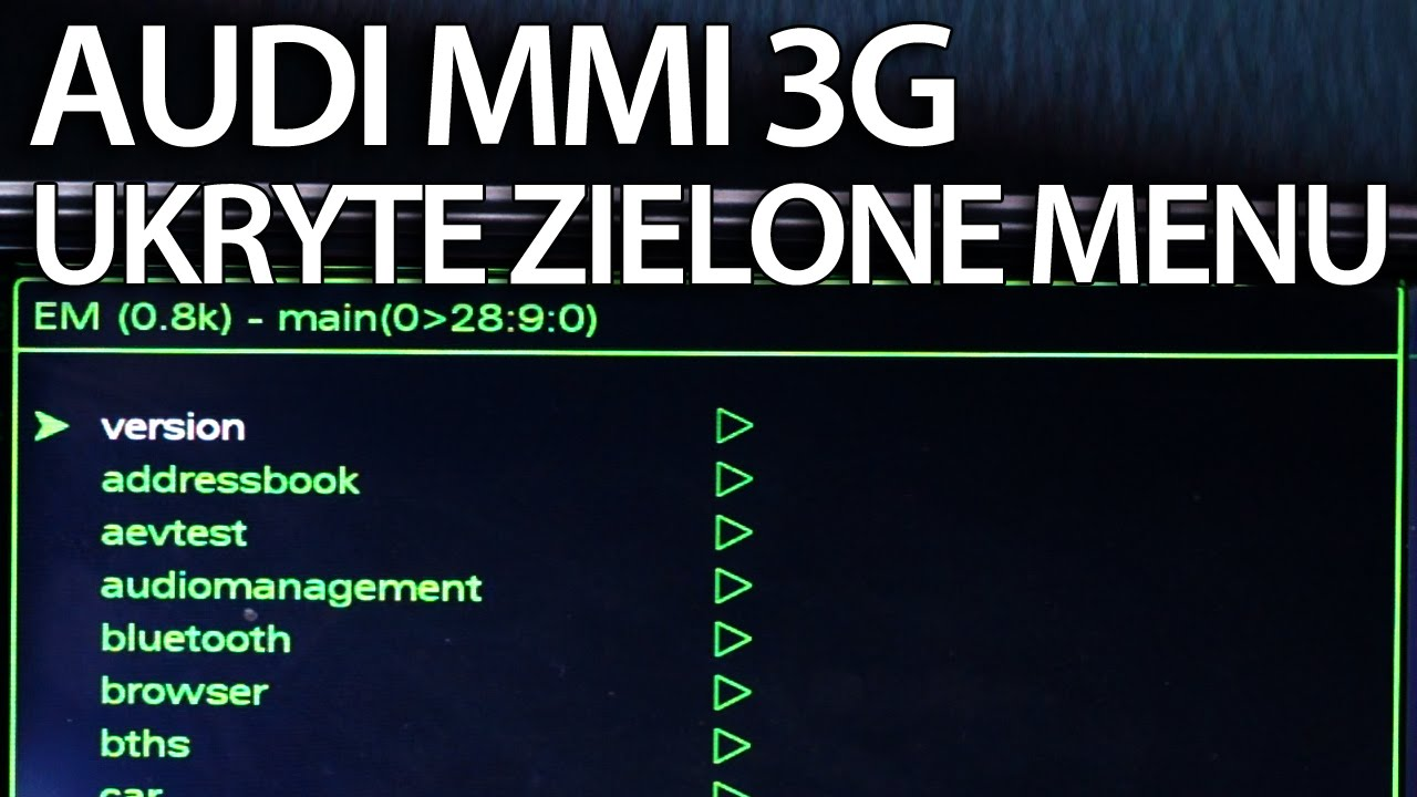 Ukryte Zielone Menu Audi Mmi 3g A1 A4 A5 A6 A7 A8 Q3 Q5 Q7 Tryb