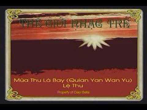 DVD Thế Giới Nhạc Trẻ - Mùa Thu Lá Bay - Lệ Thu ca