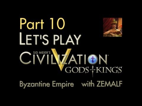 Let's Play Civ 5 G&K - Part 10 - Byzantine Empire, 1100-1300