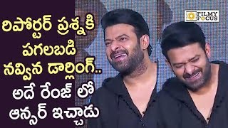 Prabhas Shocked and gives a Hilarious Laugh to Reporterand#39;s Question @Saaho Press Meet