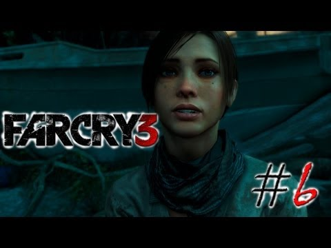 """Смотреть прохождение игры Far Cry 3. Серия 6: """"Спасти Лизу."""""""