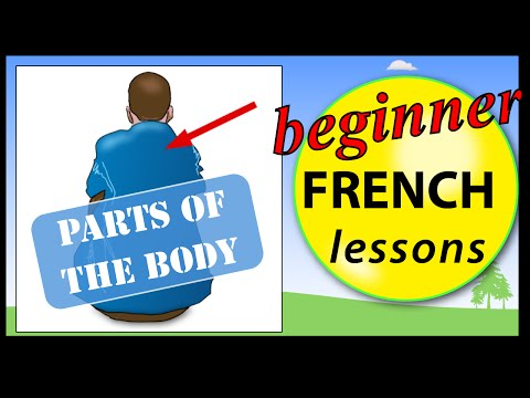 Parts of the body in French | Beginner French Lessons for Children