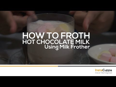 How To Froth Hot Chocolate Milk using Milk Frother