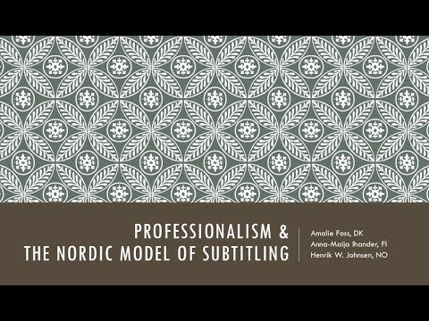 Professionalism and the Nordic Model of Subtitling