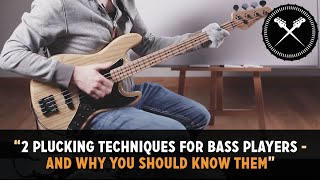 2 Must Know Plucking Techniques For Bass Players (L#148)