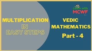 Vedic Mathematics | Part: 4 | Learn With MCWF