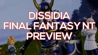 Dissidia Final Fantasy NT Preview