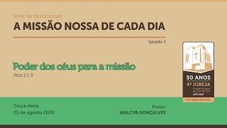 A MISSÃO NOSSA DE CADA DIA | série de devocionais