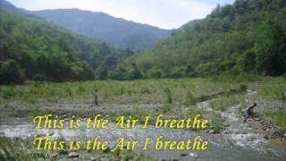 This is the Air I Breath_Michael W. Smith Lyrics