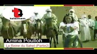Amina Poulloh - La Reine du Sahel (Partie 2)