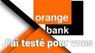 Orange Bank : J'ai testé pour vous ! (Inscription et premiers ressentis)