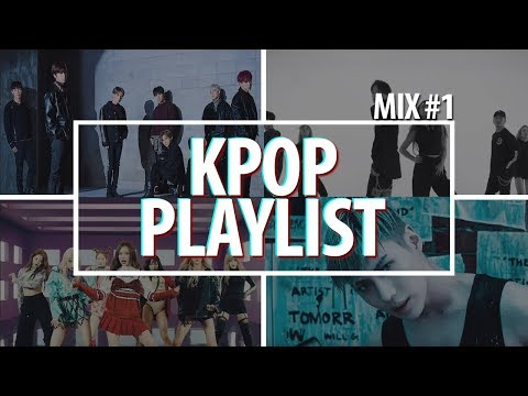 Kpop Playlist 2018 | Mix #1 [Party, Dance, Gym, Sport]