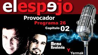 PROGRAMA 26 - CAPSULA 02 - EL ESPEJO PROVOCADOR - GILBERTO MARIN