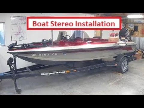 How To Install A Marine Stereo In A Ranger Boat