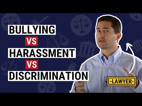 Harassment, Discrimination & Bullying - What's the Difference?