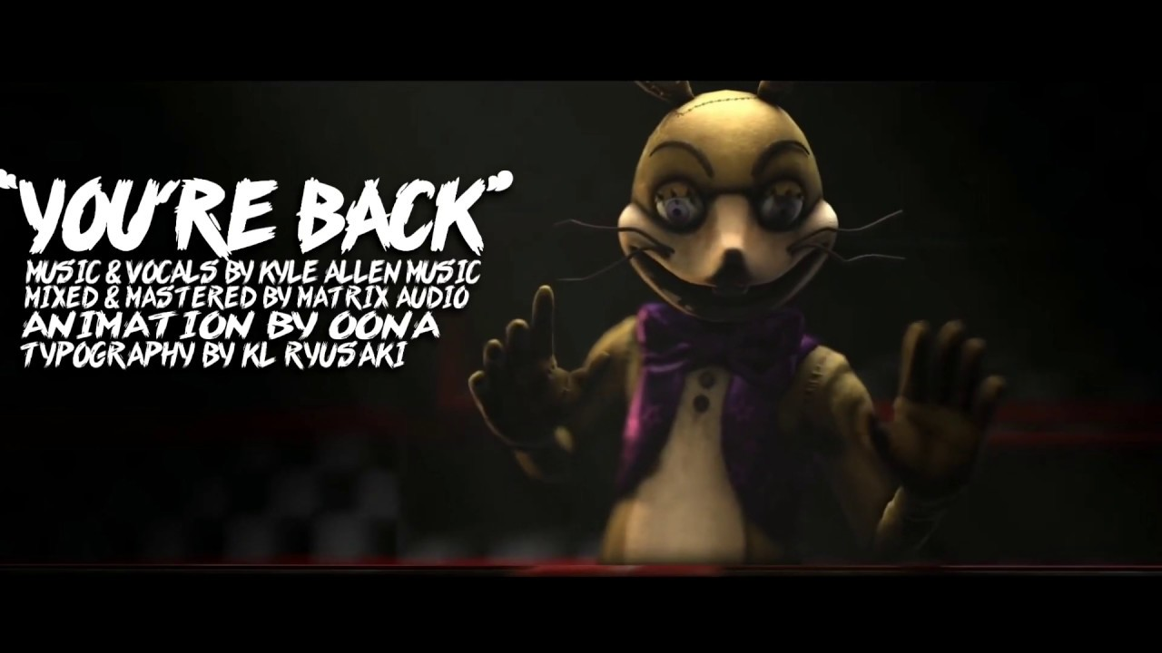 FNAF - You're back (SUB ITA) - YouTube