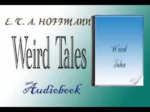 Weird Tales Audiobook E. T. A. HOFFMANN