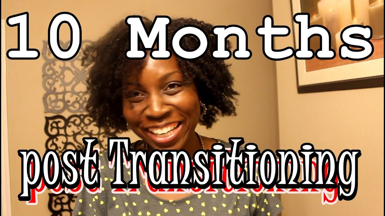 Months Transitioning To Natural Hair