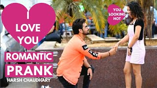 I love You Prank 2019 || Girl Proposal Prank || Pranks in india || New Pranks 2019 | Harsh Chaudhary