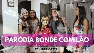 PARÓDIA DO QUARTETOP BONDE COMILÃO - Ft. Luiza Gattai