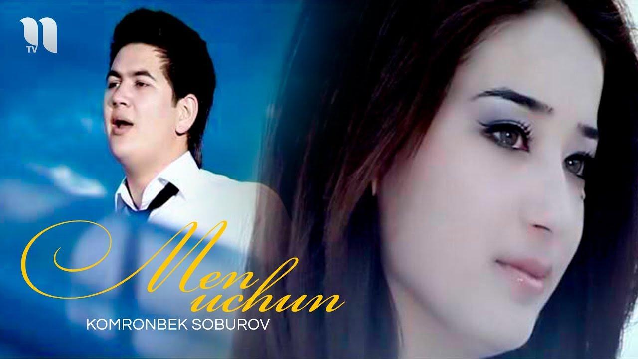 Komronbek Soburov - Men uchun